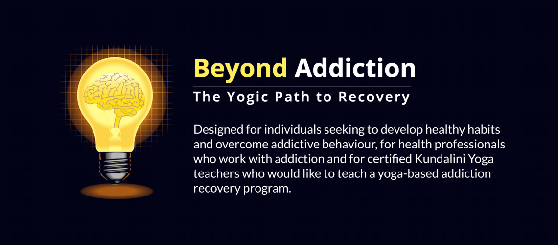 Beyond Addiction: the Yogic Path to Recovery